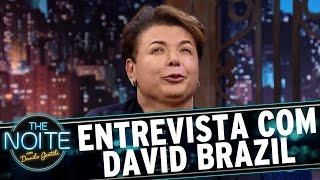 Entrevista com David Brazil | The Noite (12/04/17)