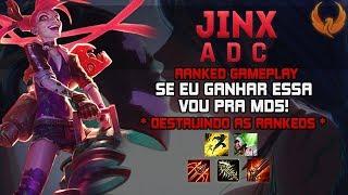 Se Eu Ganhar Essa Vou Pra Md5! *destruindo As Rankeds* - Jinx Adc Gameplay [pt-br]