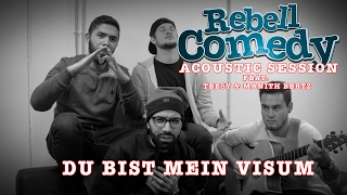 RebellComedy – Du bist mein Visum [Acoustic]