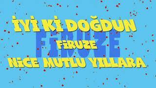 İyi ki doğdun FİRUZE - İsme Özel Ankara Havası Doğum Günü Şarkısı (FULL VERSİYON) (REKLAMSIZ)