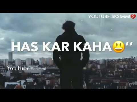 Mene Maut Se Jakar Kaha💔 sad Boy Whatsapp Status🙁 broken Heart Shayari YouTube-Sksimmi