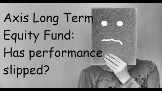 Axis Long Term Equity Fund Review