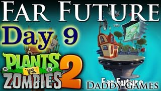 Plants Vs Zombies 2: Far Future - Day 9 (ANDROID- Google Play Version)