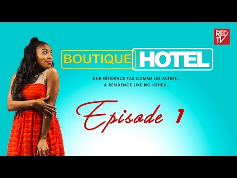 BOUTIQUE HOTEL / EPISODE 1