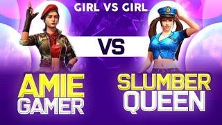Slumber queen vs Amie || Girl vs Girl || Friendly match🤗❤️ || clash squad