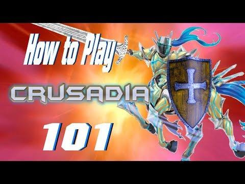 How to Play Crusadia 101