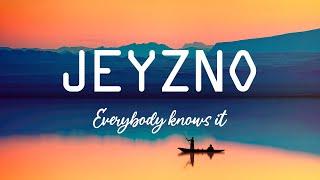 JEYZNO - Everybody knows it