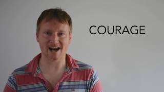 courage spotlights word of the day