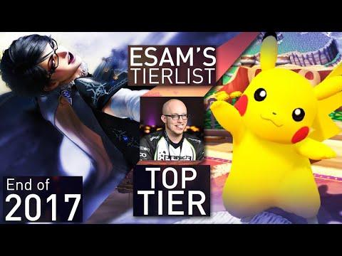 ESAM's End of 2017 Tier List: Top Tier (FINAL)