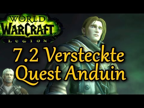 WOW LEGION 7.2 VERSTECKTE QUEST KÖNIG ANDUIN ★ let's play gameplay german