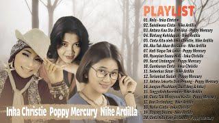 Inka Christie, Nike Ardilla, Poppy Mercury 📀 Lady Rocker Indonesia 90an || Lagu Nostalgia Terbaik
