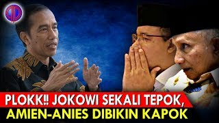 Plokk!! Jokowi Sekali Tepok, Amien-Anies Dibikin Kap0k!