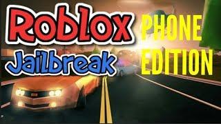 []ROBLOX[] JAILBREAK phone edition!!!
