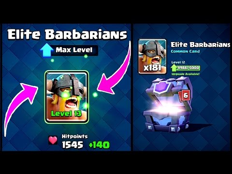 Clash Royale - MAXED! Elite Barbarians = Level 13