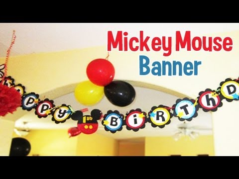Mickey Mouse Birthday Banner Tutorial - YouTube