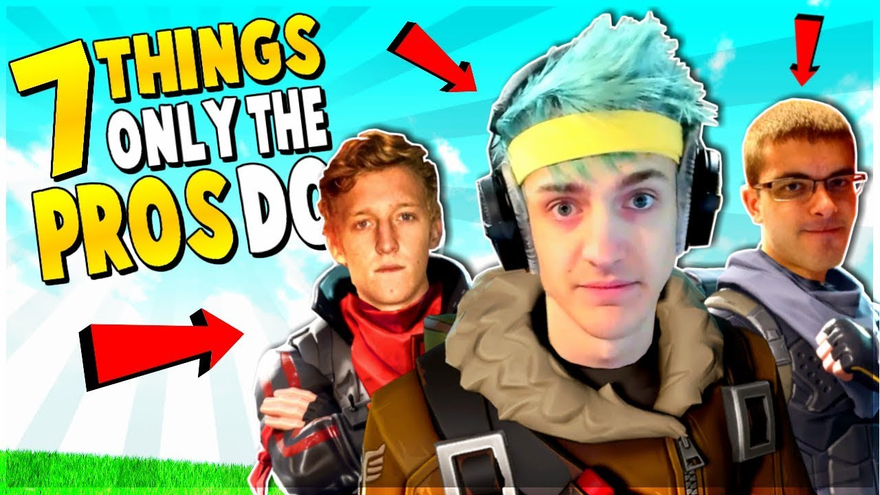 7 Things ONLY PROs Do   Fortnite Tips