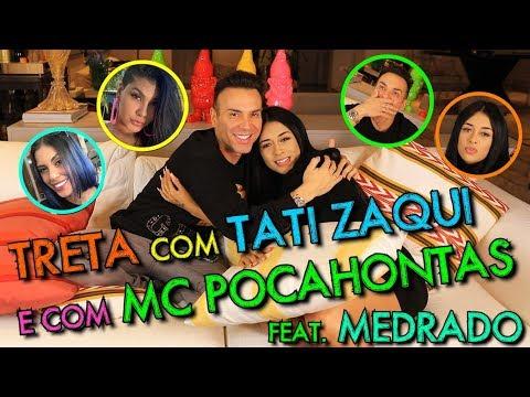 TRETA COM TATI ZAQUI E COM MC POCAHONTAS FEAT MEDRADO  MatheusMazzafera