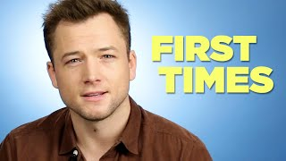 Taron Egerton Tells Us About His Firsts Video