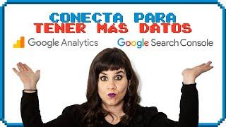 👾 Conectar Google Analytics con Google Search Console PASO a PASO