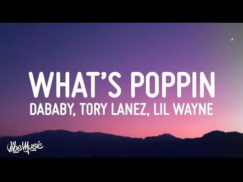 Jack Harlow - WHATS POPPIN REMIX (Lyrics) (feat. DaBaby, Tory Lanez & Lil Wayne)