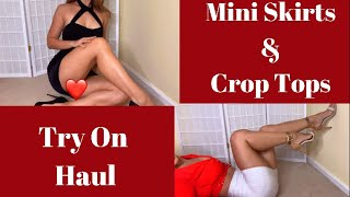 Mini Skirts, Crop Tops and Heels Try On Haul