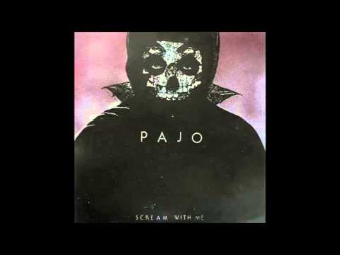 Pajo - Scream with Me (2009) full album