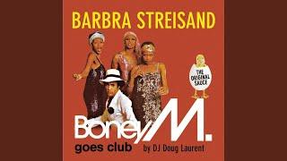 Barbra Streisand - Boney M. Mega Mashup-Mix-Medley vs. La Bouche, No Mercy, Chicken Soup (128 BPM)