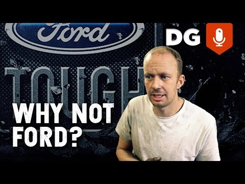Why I'm Not A Ford Fan