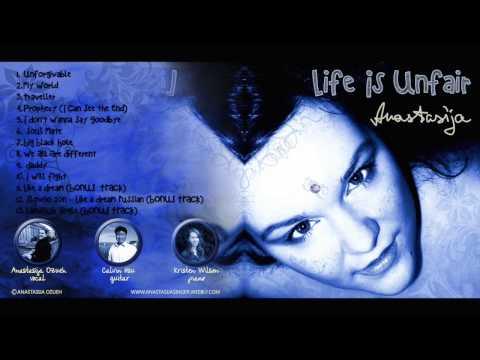 Anastasija - Life Is Unfair (Preview)