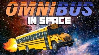 OmniBus Gameplay - In Space!  - Let's Play OmniBus
