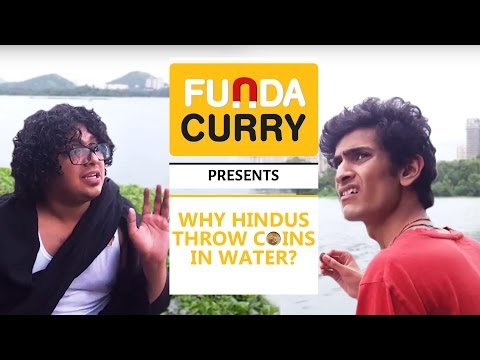 Funda Curry | INSTAGYAN: Why Indians Throw Coins in Water