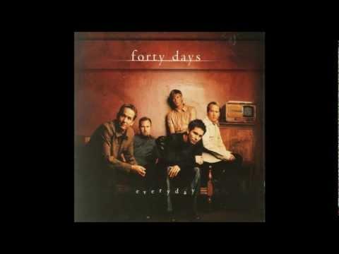 Forty Days - I Run
