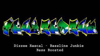 Dizzee Rascal - Bassline Junkie (Bass Boosted)