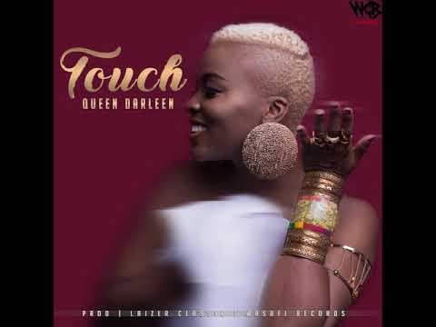 Queen Darleen - Touch( Official Audio)