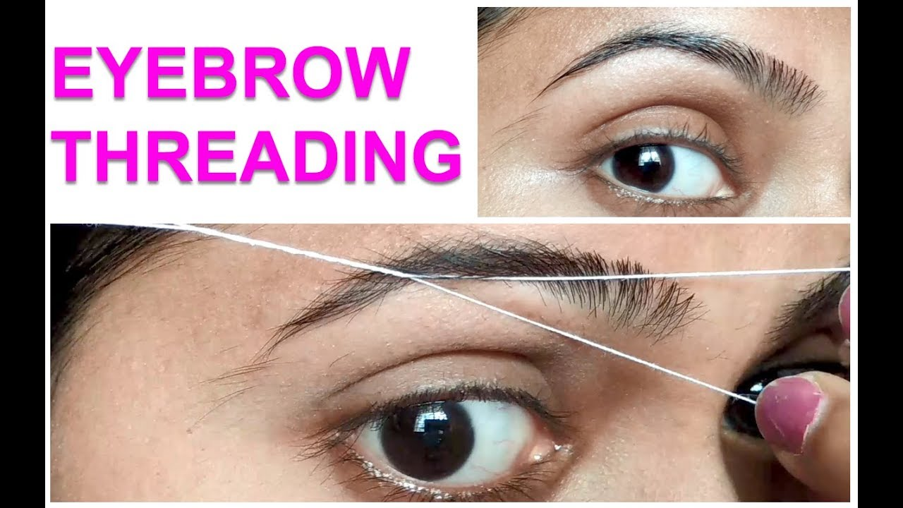 Diy Perfect Eyebrow Threading At Home Simple Easy Tutorial
