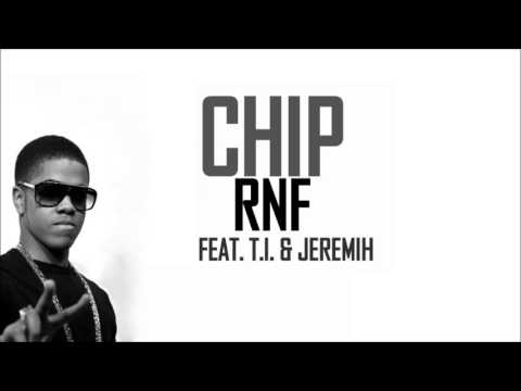 Chip feat ti jeremih rnf hq youtube chip feat ti jeremih rnf hq publicscrutiny Image collections