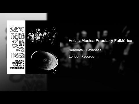 Serenata Guayanesa - Vol 1: Música Popular y Folklórica Venezolana (1972)    Full Album   