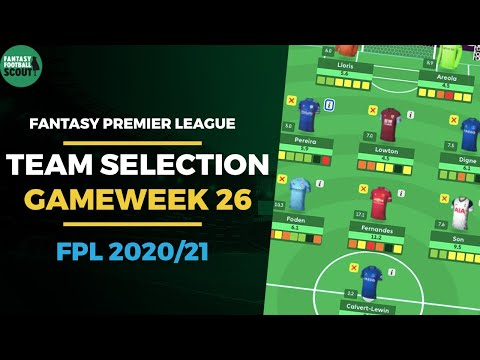 FPL TEAM SELECTION GAMEWEEK 26   Bench Boost time!   Fantasy Premier League Tips 2020/21