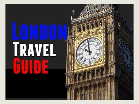 London Travel Guide: A Video Guided Tour of London, British Capital Guide for Tourists.