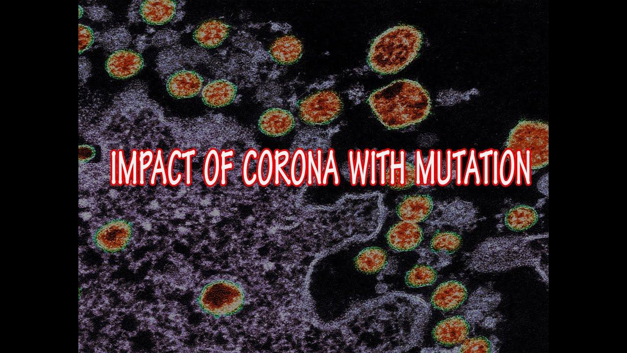 IMPACT OF CORONA WITH MUTATION - YouTube