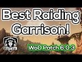 The Best Raiding PvE Garrison & Mission Build - Warlords of Draenor Patch 6.0.3