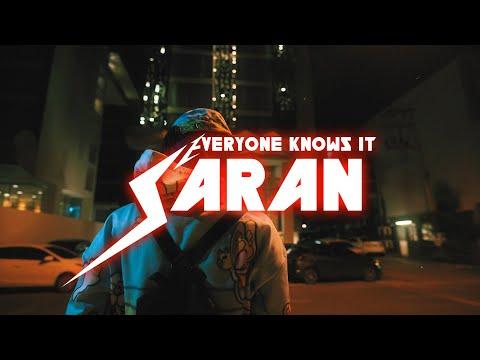 SARAN - Everyone knows it (Official MV)