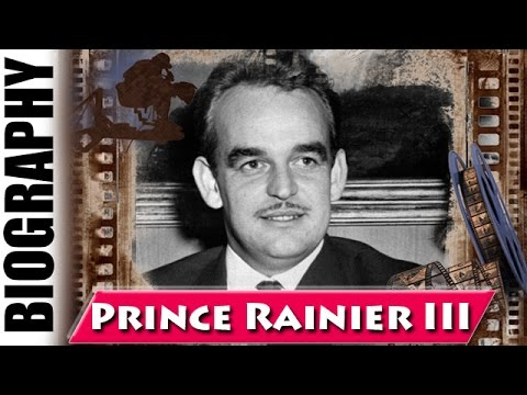 Prince Of Monaco Rainier III - Biography and Life Story