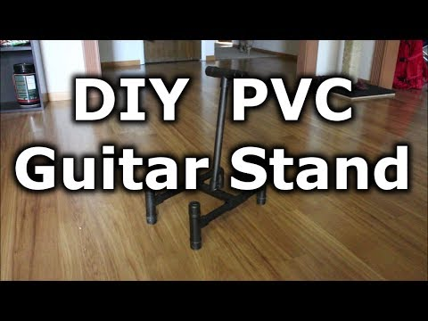 Inexpensive Guitar Stand From Pvc Pipe Youtube