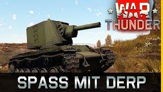 Spaß mit Derp - KV-2 in War Thunder