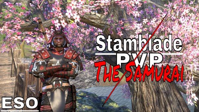 ESO | Stamblade PvP The Samurai