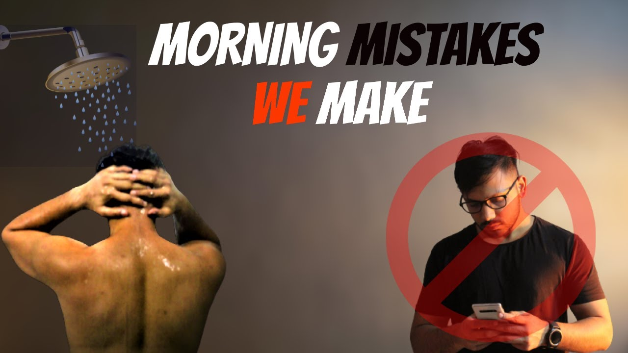 Top Morning MISTAKES We Make
