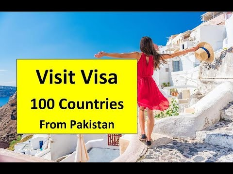 Visa Of 100 Countries From Pakistan L Contact Us