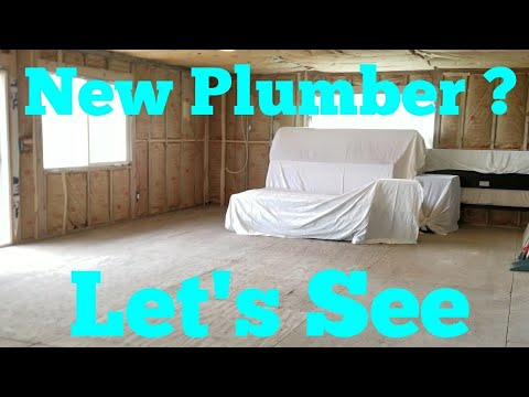 Will This New Plumber Work Out ? Building New Home