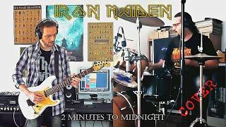 '2 Minutes To Midnight' Iron Maiden COVER - Rocco Saviano/Guitars + Gianpaolo Battaglia/Drums
